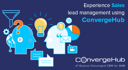 Experience Sales Lead Management Using ConvergeHub