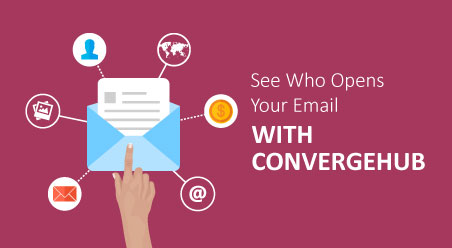 See Who Opens Your Email With ConvergeHub (The #1 CRM for Small and Medium Businesses)
