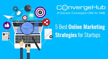 Best Online Marketing Strategies for Startups