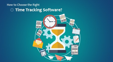 How to Choose the Right Time Tracking Software