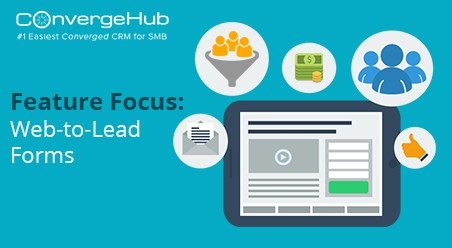Feature Focus: Web-to-Lead Forms for ConvergeHub