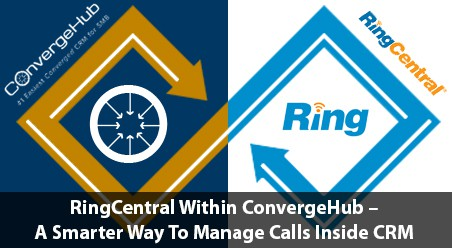 RingCentral Within ConvergeHub – A Smarter Way To Manage Calls