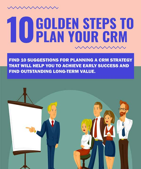 10 Golden Steps to Plan your CRM