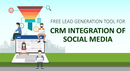 Free Lead Generation Tool for CRM Integration of Social Media