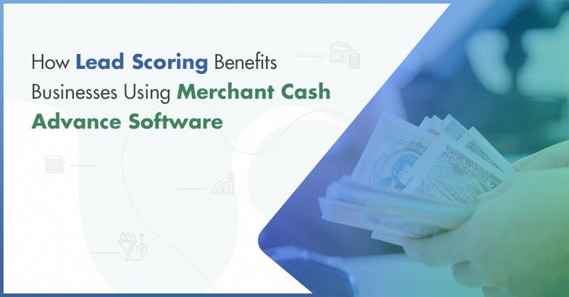 Merchant Cash Advance Software