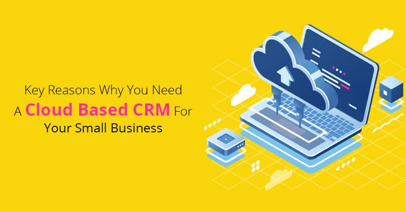 Cloud based CRM