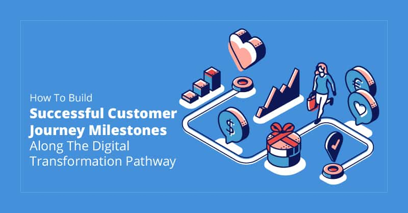 customer journey milestones